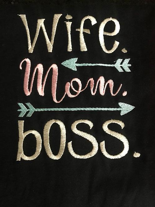 Wife. Mom. Boss
