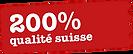 200% qualité suisse.png