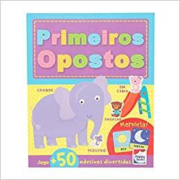 ATIVIDADES E DIVERSAO: PRIMEIROS OPOSTOS