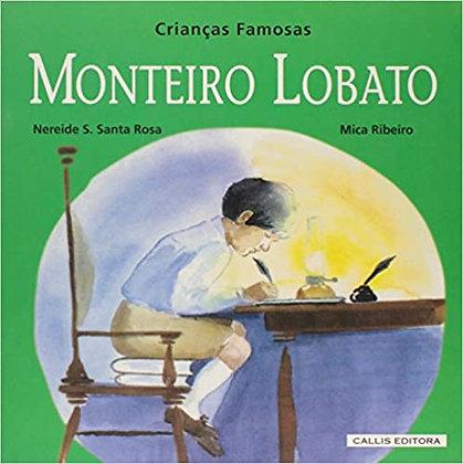 MONTEIRO LOBATO - CRIANCAS FAMOSAS - 2ED - BR