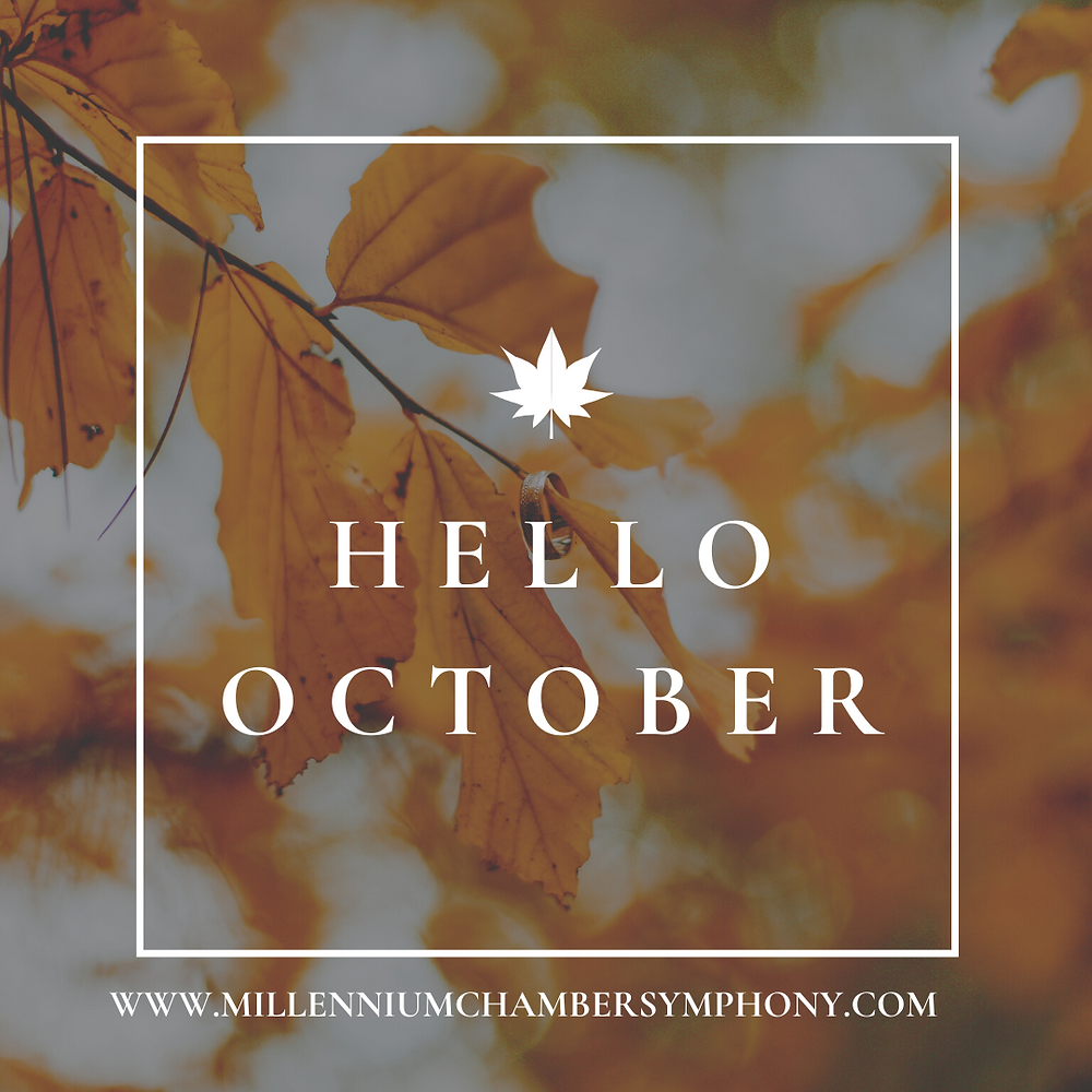 Hello October image from Millennium Chamber Symphony