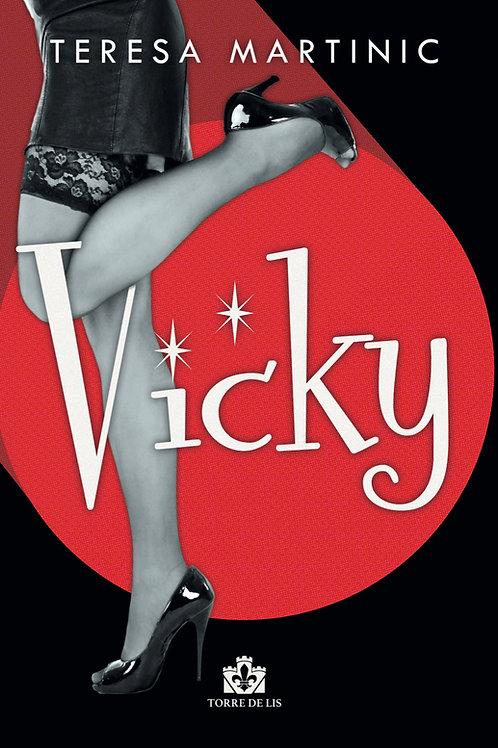 """""""Vicky"""""""