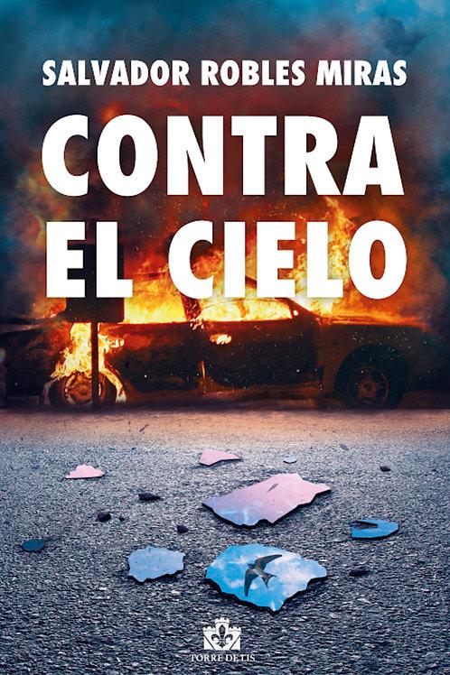 """""""Contra el cielo"""""""