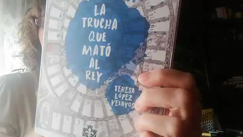 Teresa Lópèz Velayos- La Trucha que mató al rey