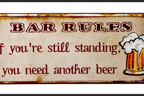 """BAR RULES"" SIGN"