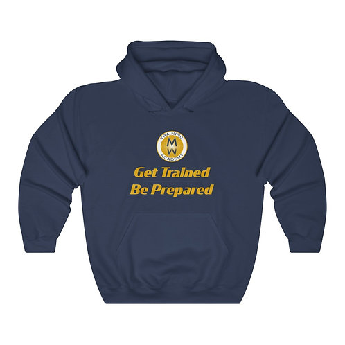 Get Trained Be Prepared Unisex Heavy Blend™ Hooded Sweatshirt