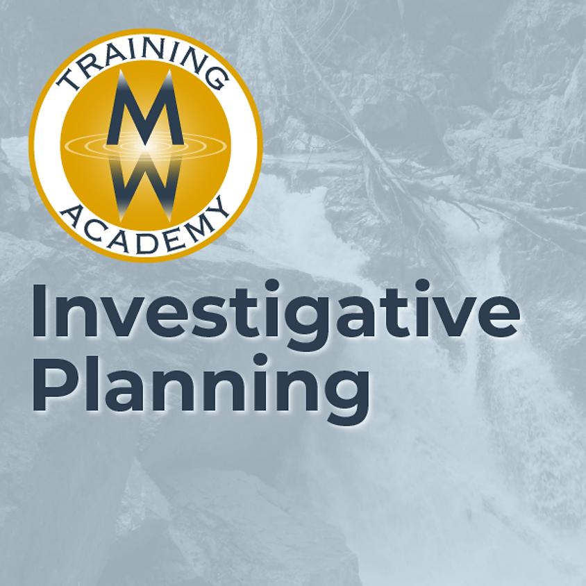 Investigative Planning
