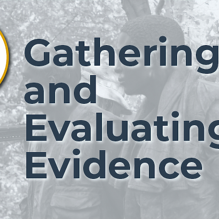 Gathering and Evaluating Evidence