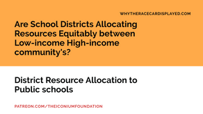Are School Districts Allocating Resources Equitably between Low-income High-income community's?