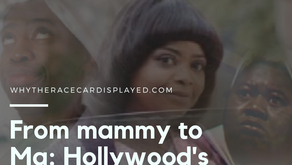 From mammy to Ma: Hollywood's racist stereotypes