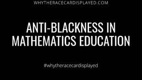 Anti-blackness in mathematics education