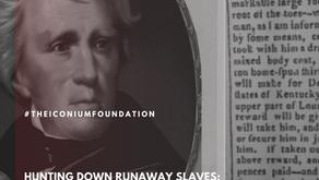 Hunting down runaway slaves: The cruel ads of Andrew Jackson and 'the master class'