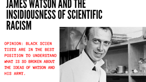 James Watson and the Insidiousness of Scientific Racism