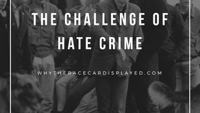 The challenge of Hate Crime