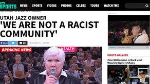 UTAH JAZZ OWNER' WE ARE NOT A RACIST COMMUNITY'