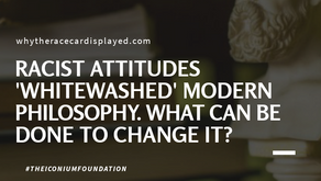 Racist attitudes 'whitewashed' modern philosophy. What can be done to change it?