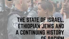 The State Of Israel, Ethiopian Jews And A Continuing History Of Racism