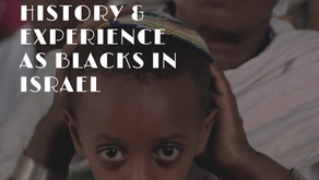 The Ethiopian Jewish History & Experience as Blacks in Israel