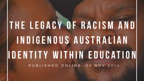 The legacy of racism and Indigenous Australian identity within education