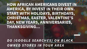 HOW AFRICAN AMERICANS DIVEST IN AMERICA. DO (GOOGLE SEARCHES) ON BLACK OWNED STORES IN YOUR AREA