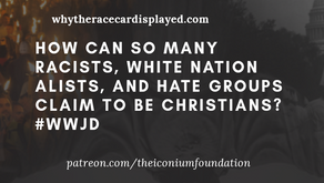 (VIDEO) HOW CAN SO MANY RACISTS, WHITE NATIONALISTS, AND HATE GROUPS CLAIM TO BE CHRISTIANS? #WWJD