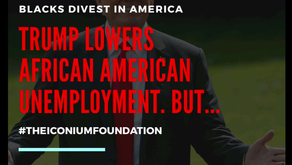 TRUMP LOWERS AFRICAN AMERICAN UNEMPLOYMENT. BUT...