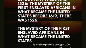 Before 1619, there was 1526: The mystery of the first enslaved Africans in what became the United St