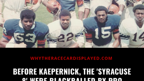 Before Kaepernick, The 'Syracuse 8' Were Blackballed By Pro Football ...
