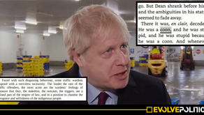 "BORIS JOHNSON CALLED BLACK TRAFFIC WARDENS ""N*GGERS"" AND SAID BLACK MAN WAS ""STUPID BECAUSE HE WAS A"