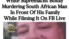 WHILE SUPREMACIST IN SOUTH AFRICA FB LIVE KILLING BLACK MAN