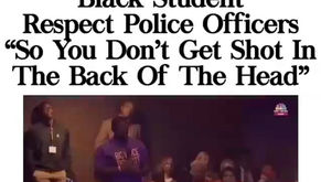 RESPECT POLICE SO YOU DON'T GET SHOT IN THE BACK OF THE HEAD