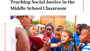 Setting the Stage for Action: Teaching Social Justice in the Middle School Classroom