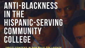 Anti blackness in the Hispanic-serving community college (HSCC) context: