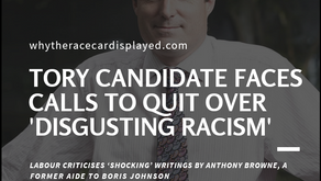 Tory candidate faces calls to quit over 'disgusting racism'