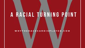 A racial turning point