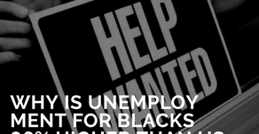Why is unemployment for blacks 86% higher than the US average?