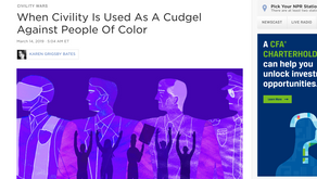 When Civility Is Used As A Cudgel Against People Of Color