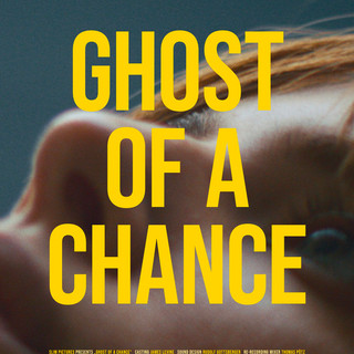 Ghost of a Chance Poster 0bae1a779b-post