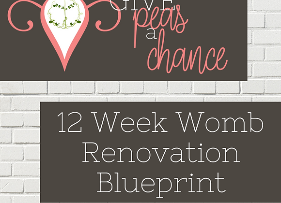 Womb Renovation Blueprint