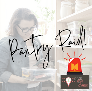 Time for a Pantry Raid!