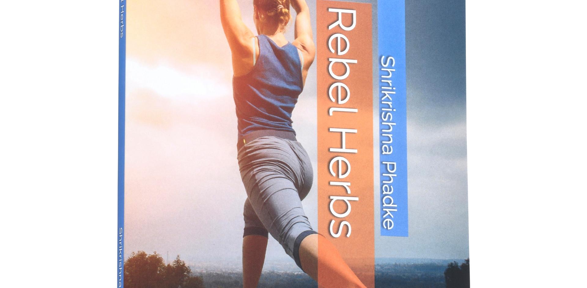 Rebel Herbs the Book