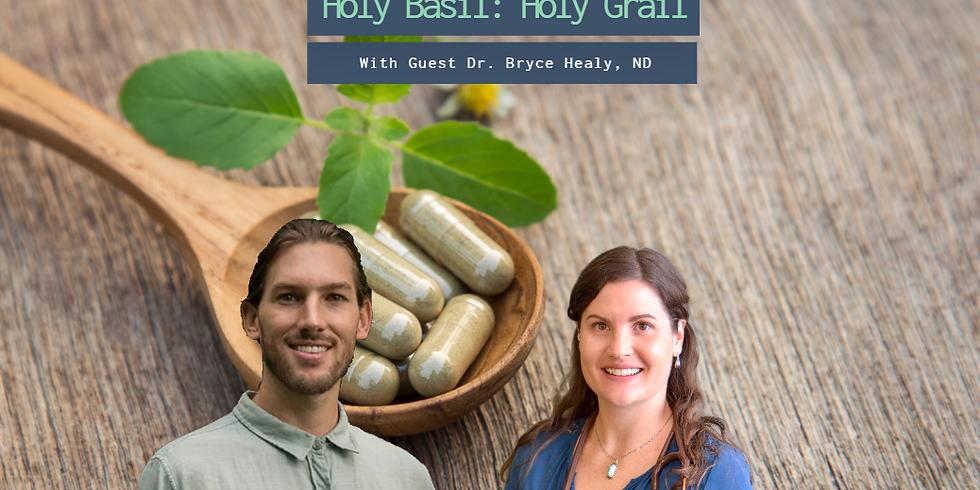 Holy Basil: The Holy Grail (1)