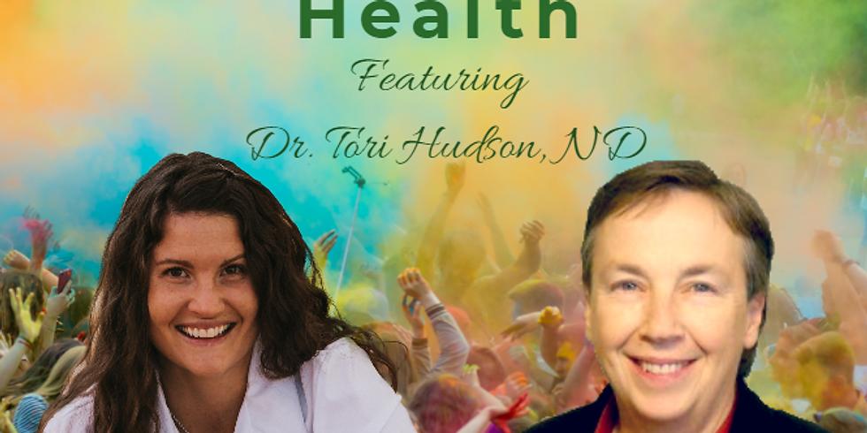 Ayurvedic Botanicals in Women's Health, featuring Dr. Tori Hudson
