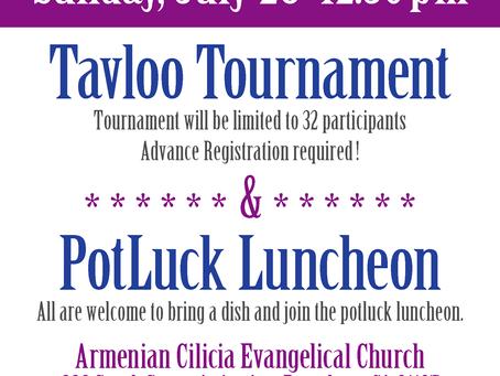 Tavloo Tournament, Sun. July 28