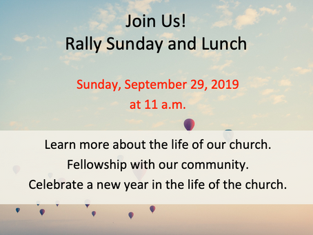 Rally Sunday and Lunch: Sept. 29