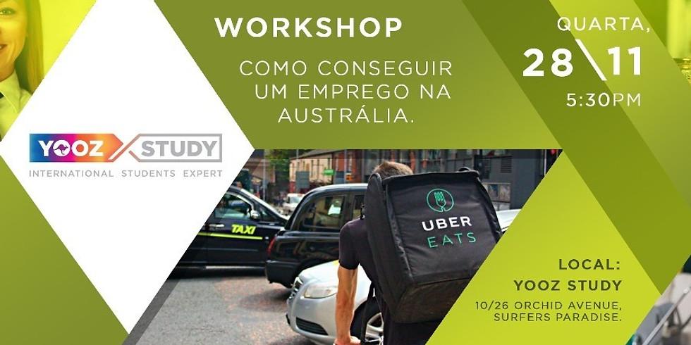 2 Ed. WORKSHOP - Como conseguir um emprego na AUS