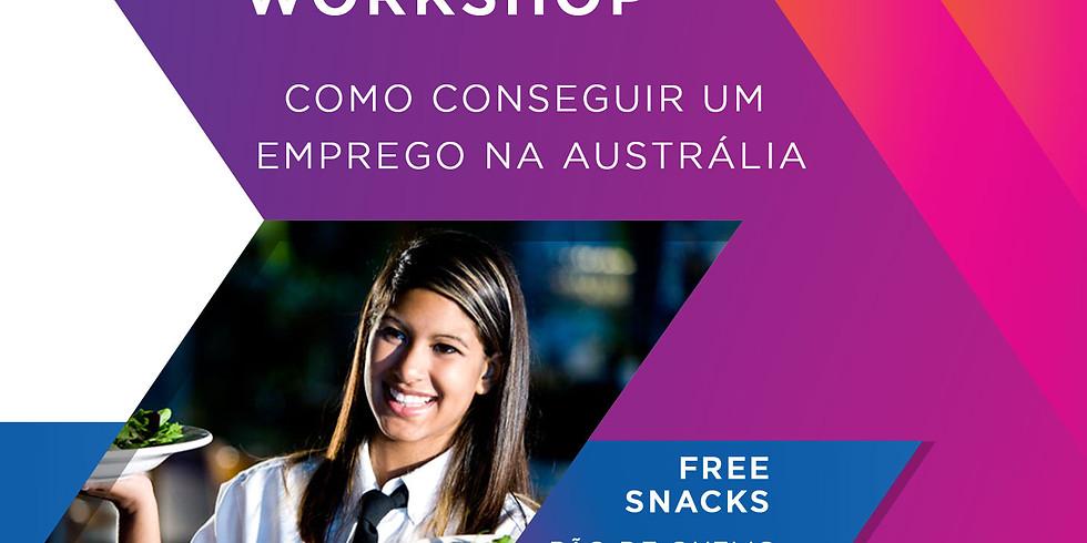 WORKSHOP - Como conseguir um emprego na AUS