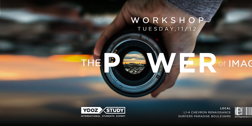 Photography Workshop - THE POWER OF IMAGE