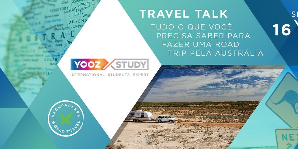 TRAVEL TALK - UMA ROAD TRIP DE SUCESSO PELA AUSTRÁLIA