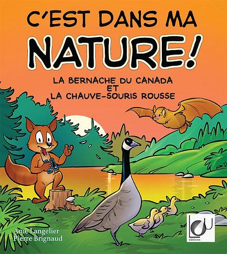 C'est dans ma nature! La bernache du Canada et la chauve-souris rousse